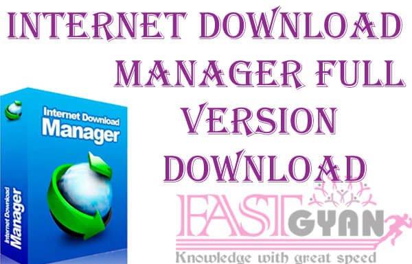 Internet Download Manager Full Version Download