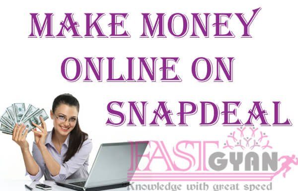 Make Money Online on SnapDeal