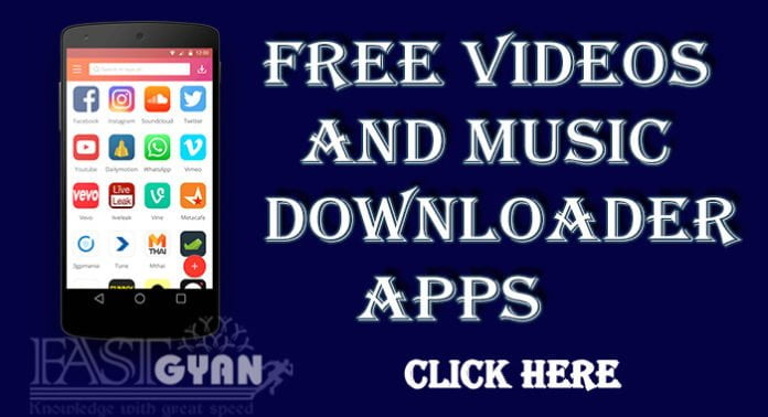 Free Videos and Music Downloader Apps
