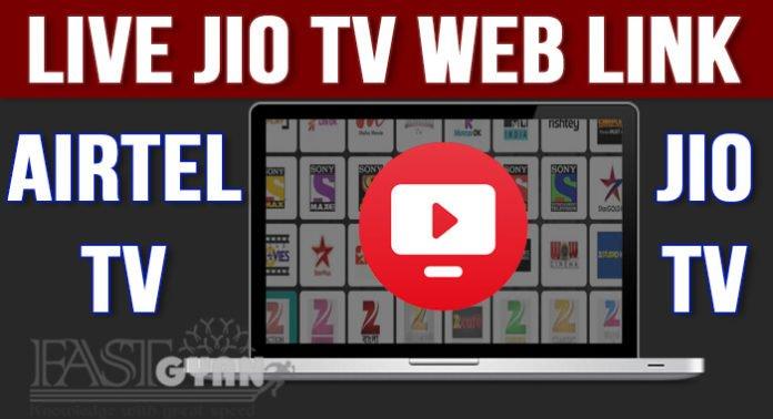 Live TV Jio Airtel TV Web Version Link ki Jankari