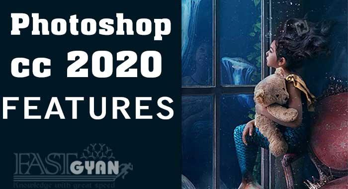 Photoshop CC 2020 New Features ki Jankari