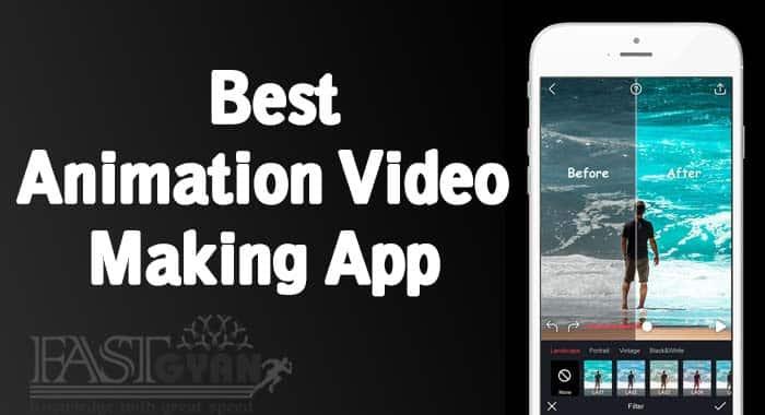 Best Animation Video Making App ki Jankari